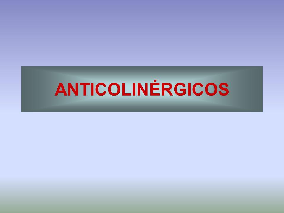 ANTICOLINÉRGICOS