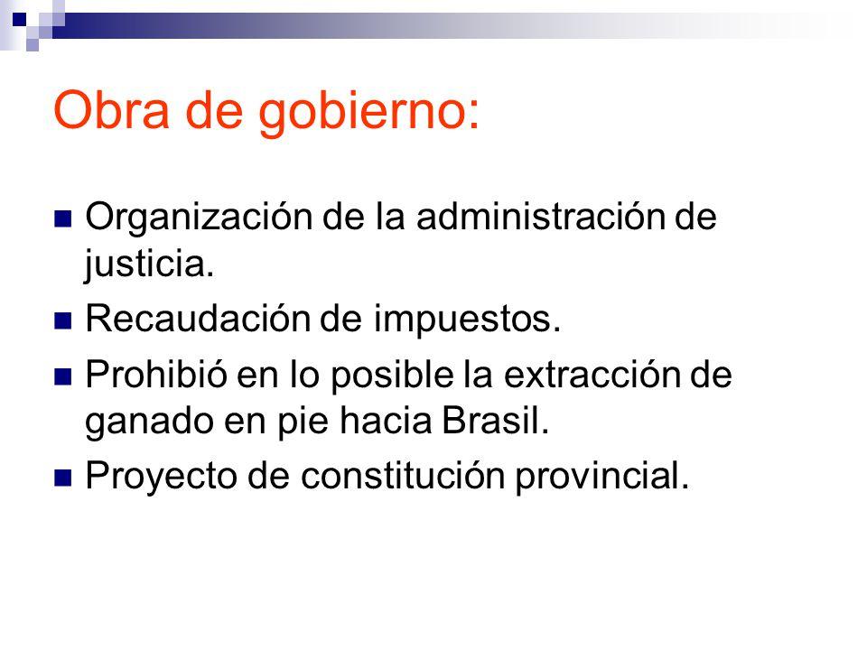 Obra de gobierno: Organización de la administración de justicia.