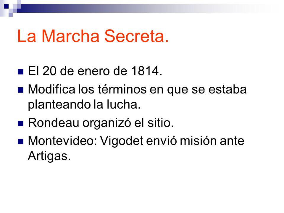 La Marcha Secreta.El 20 de enero de 1814.