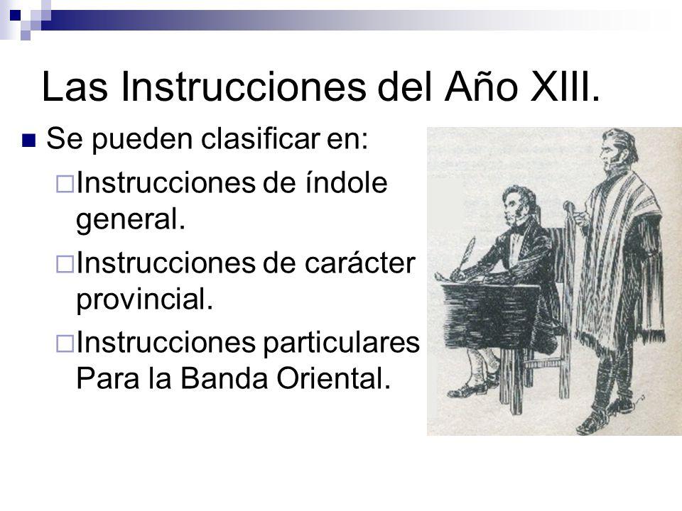 Las Instrucciones del Año XIII.Se pueden clasificar en: Instrucciones de índole general.