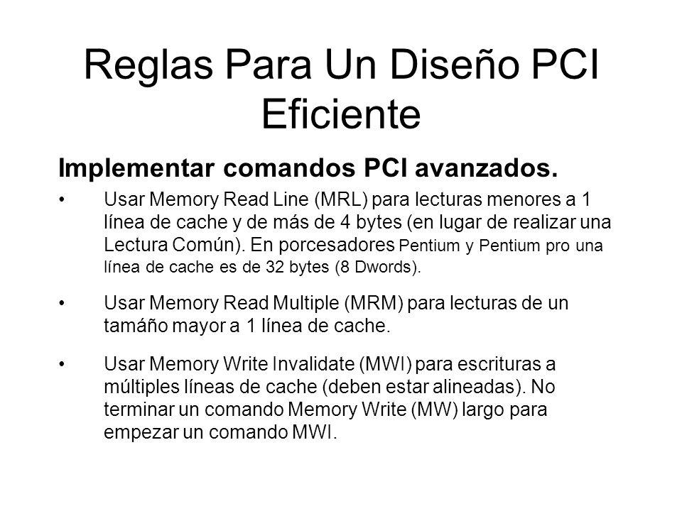 Reglas Para Un Diseño PCI Eficiente Implementar comandos PCI avanzados.