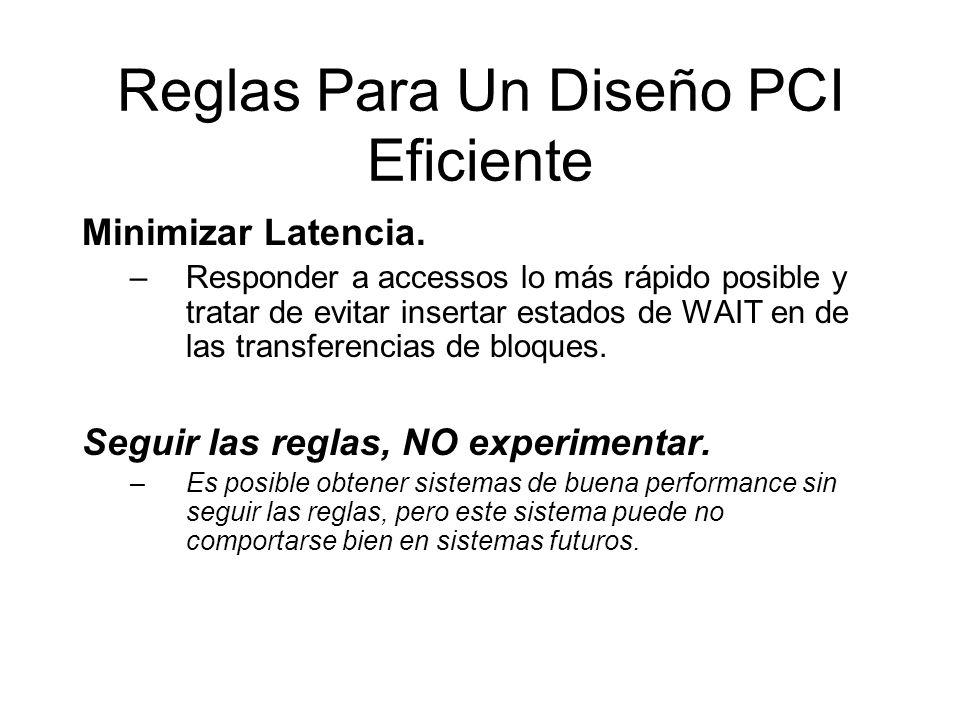 Reglas Para Un Diseño PCI Eficiente Minimizar Latencia.