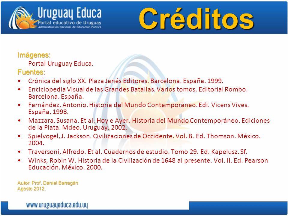 CréditosImágenes: Portal Uruguay Educa.Fuentes: Crónica del siglo XX. Plaza Janés Editores. Barcelona. España. 1999. Enciclopedia Visual de las Grande