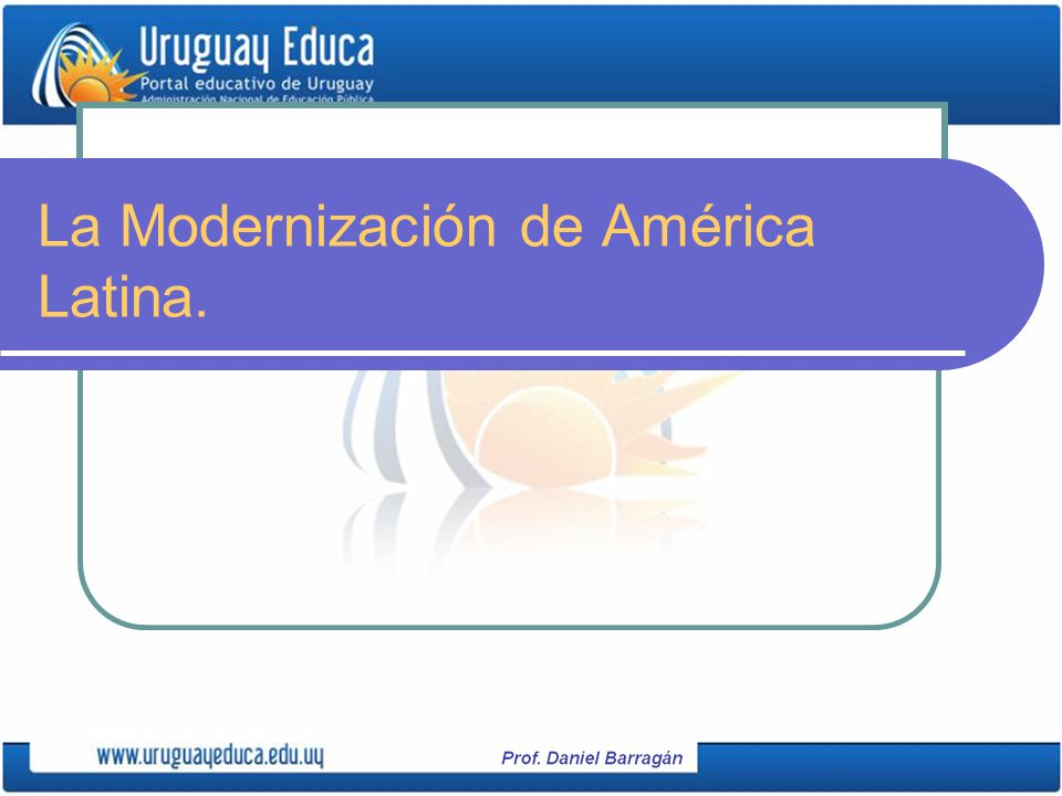 La Modernización en el Uruguay