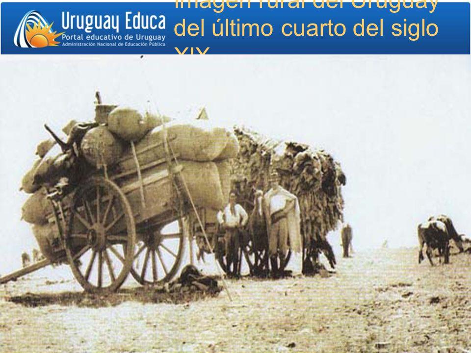 Imagen rural del Uruguay del último cuarto del siglo XIX