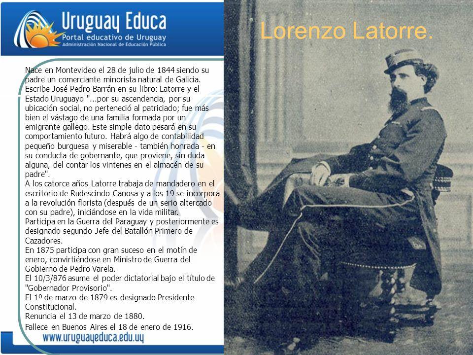 Nace en Montevideo el 28 de julio de 1844 siendo su padre un comerciante minorista natural de Galicia. Escribe José Pedro Barrán en su libro: Latorre