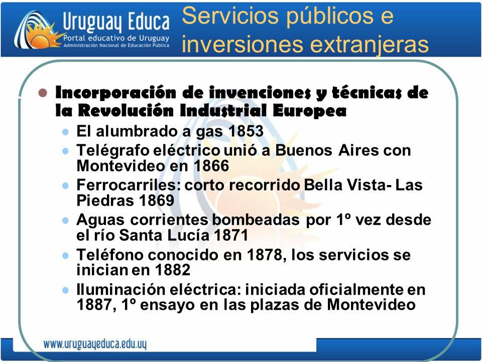 Servicios públicos e inversiones extranjeras Incorporación de invenciones y técnicas de la Revolución Industrial Europea El alumbrado a gas 1853 Telég
