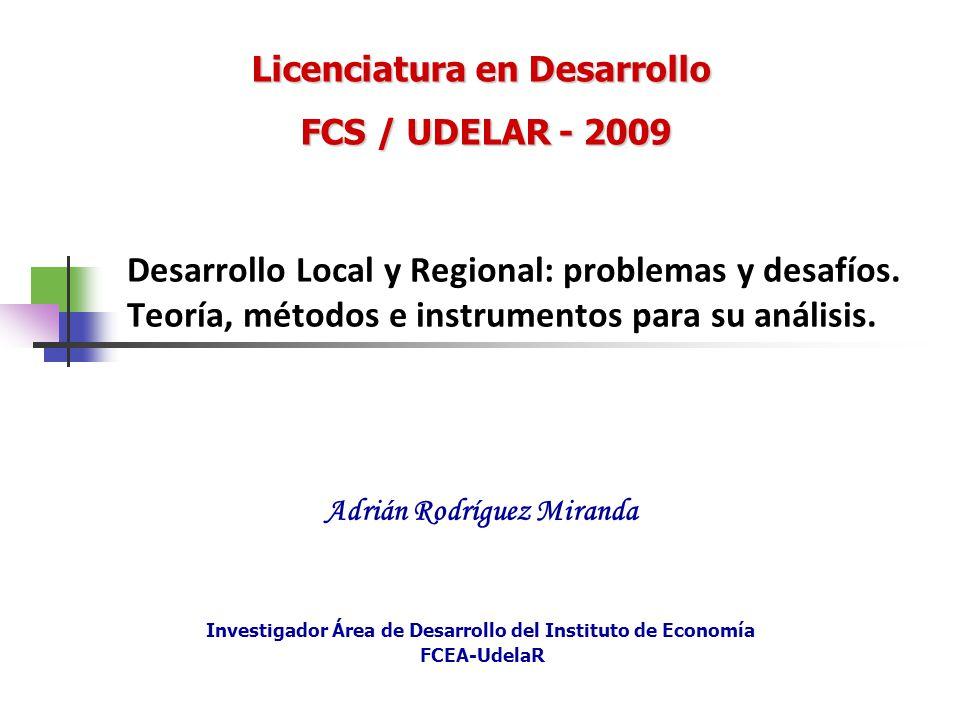 Desarrollo Local y Regional: problemas y desafíos. Teoría, métodos e instrumentos para su análisis. Investigador Área de Desarrollo del Instituto de E