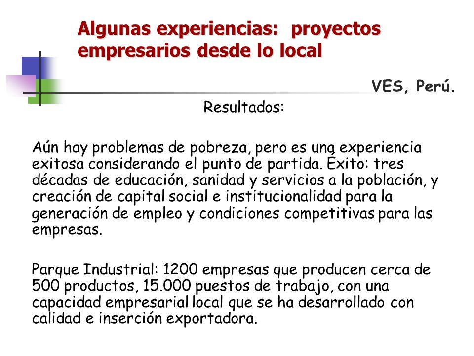 VES, Perú. Resultados: Aún hay problemas de pobreza, pero es una experiencia exitosa considerando el punto de partida. Éxito: tres décadas de educació