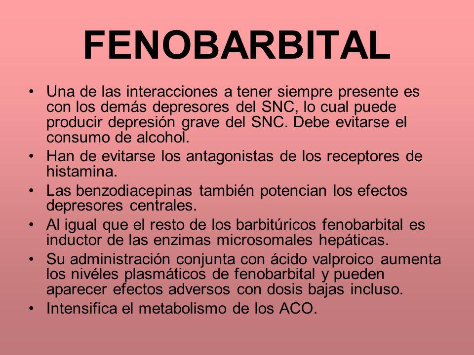 FENOBARBITAL Una de las interacciones a tener siempre presente es con los demás depresores del SNC, lo cual puede producir depresión grave del SNC. De