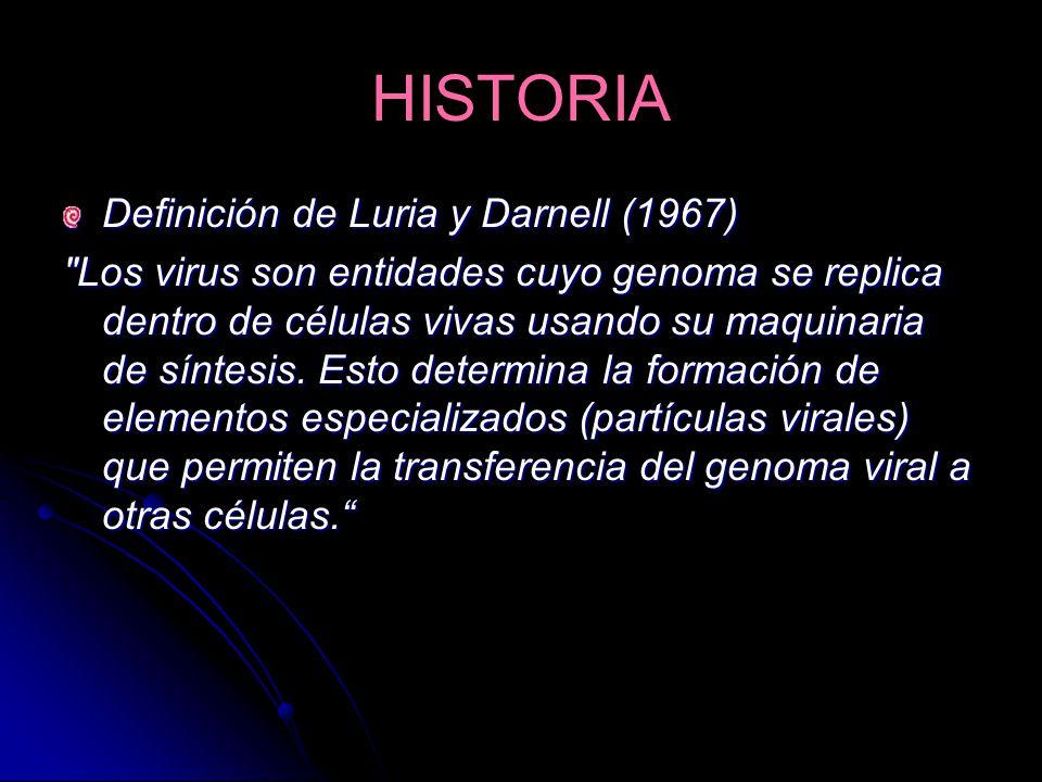 HISTORIA Definición de Luria y Darnell (1967)