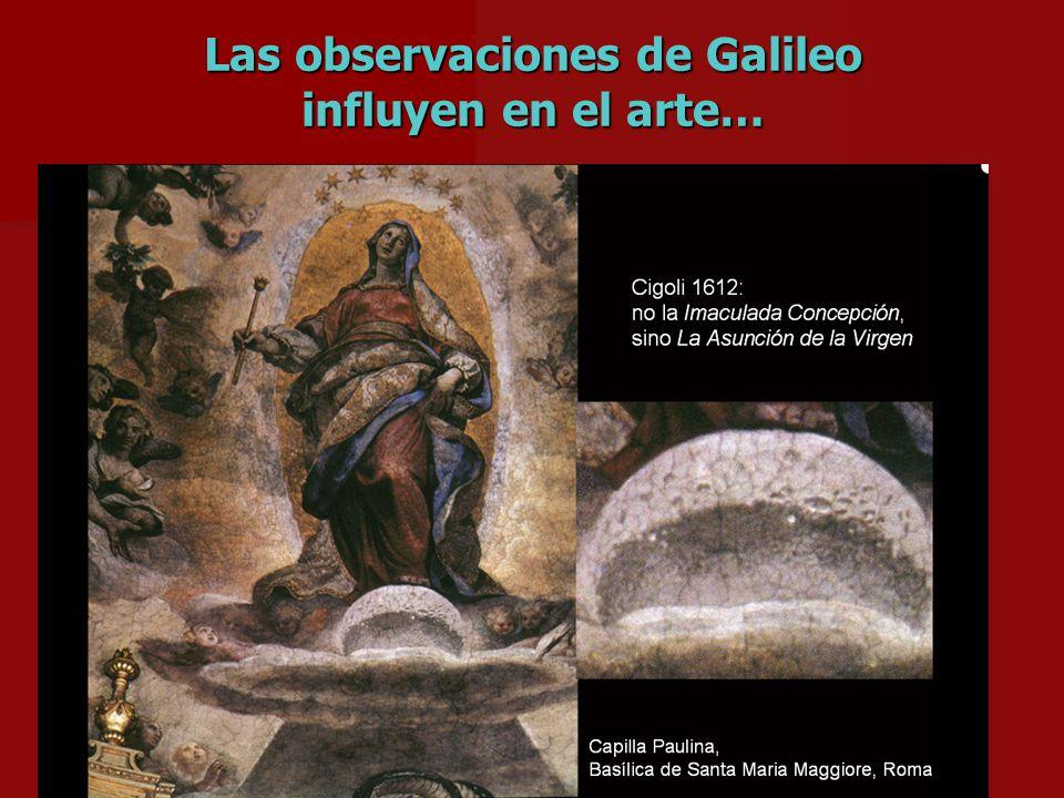 Las observaciones de Galileo influyen en el arte…