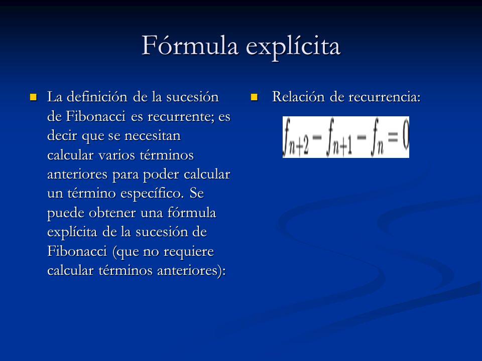El polinomio característico de esta relación de recurrencia es t 2 t 1 = 0, y sus raíces son: El polinomio característico de esta relación de recurrencia es t 2 t 1 = 0, y sus raíces son: