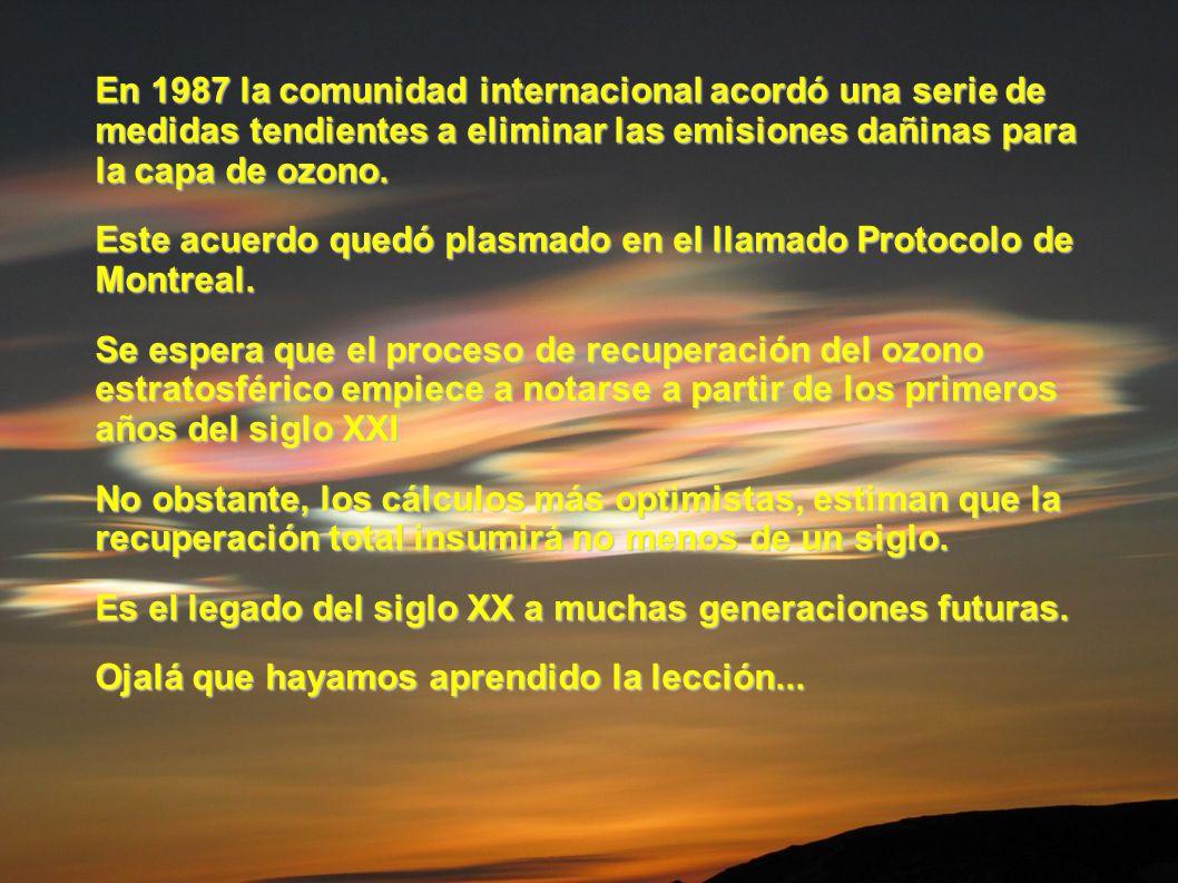 En 1987 la comunidad internacional acordó una serie de medidas tendientes a eliminar las emisiones dañinas para la capa de ozono. Este acuerdo quedó p