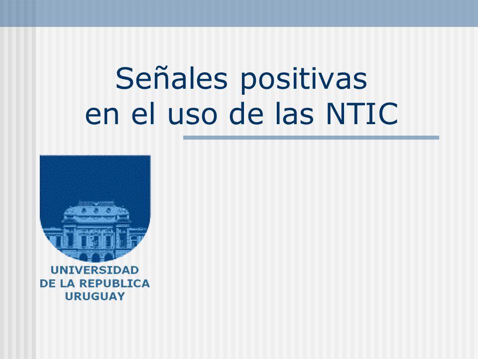 Señales positivas en el uso de las NTIC