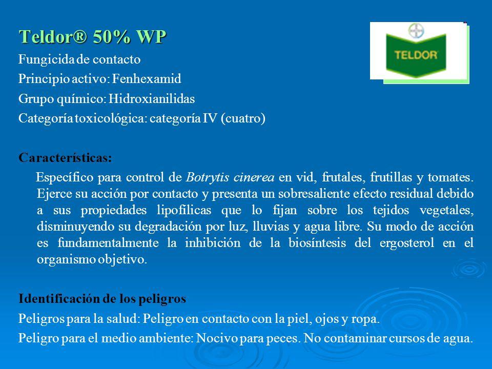 Teldor® 50% WP Fungicida de contacto Principio activo: Fenhexamid Grupo químico: Hidroxianilidas Categoría toxicológica: categoría IV (cuatro) Caracte