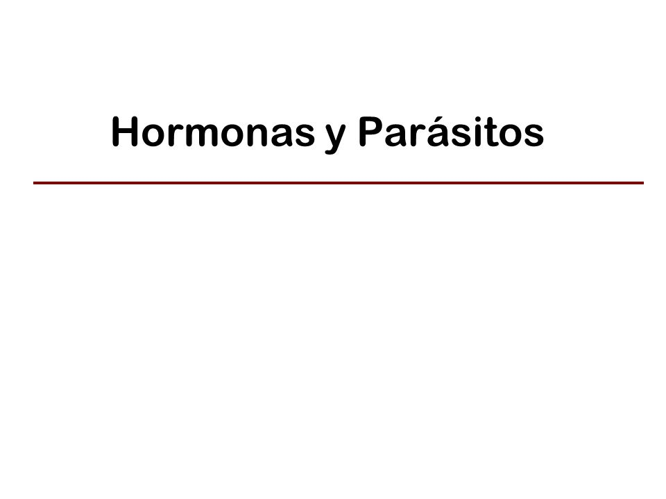 Hormonas y Parásitos
