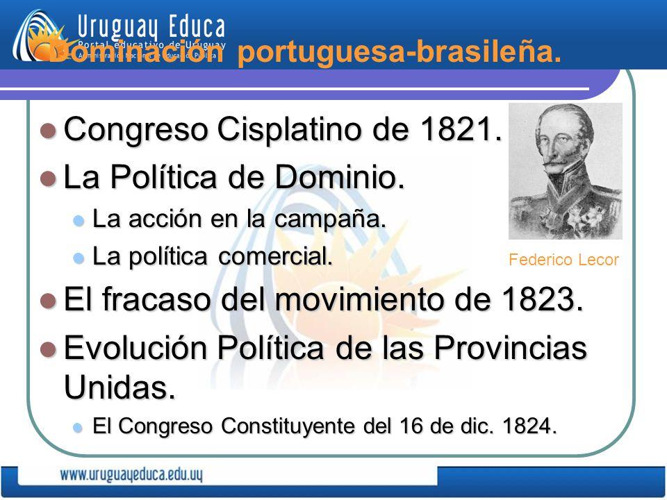 Dominación portuguesa-brasileña.Congreso Cisplatino de 1821.