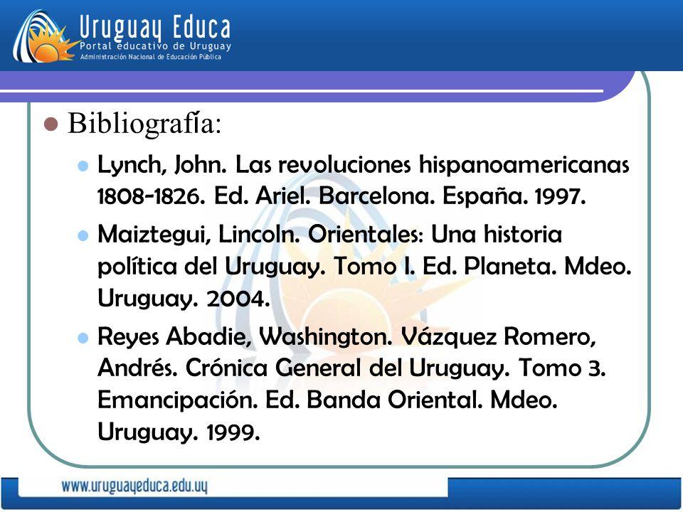 Bibliograf í a: Lynch, John.Las revoluciones hispanoamericanas 1808-1826.