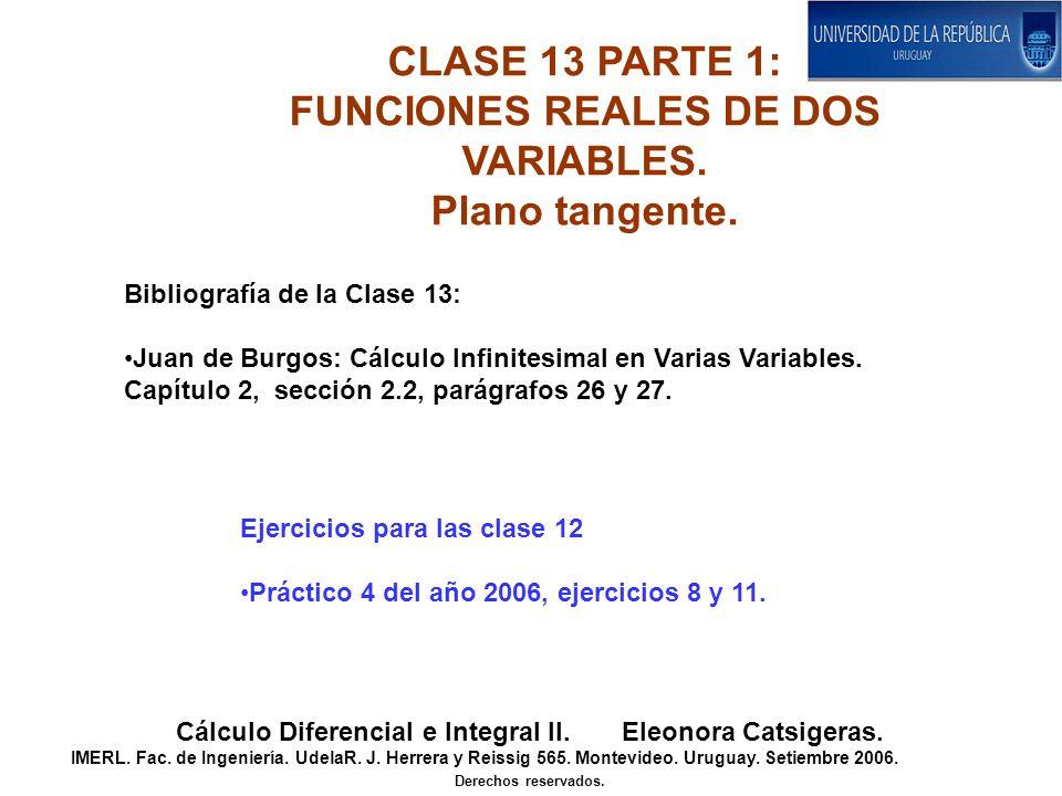 Sea dada una función real de dos variables f(x,y), definida en una abierto D.