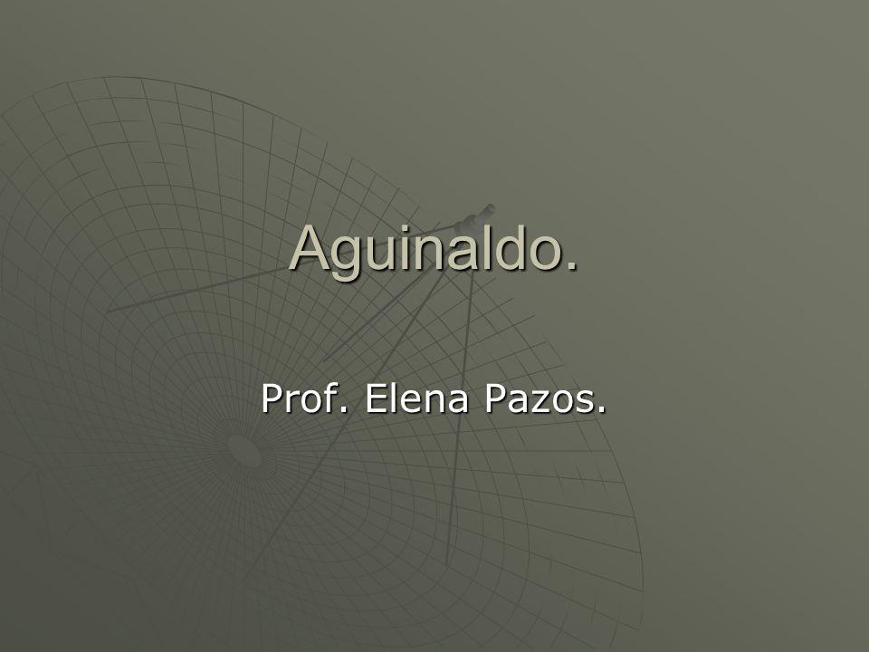 Aguinaldo. Prof. Elena Pazos.