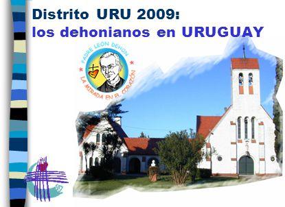 Distrito URU 2009: los dehonianos en URUGUAY
