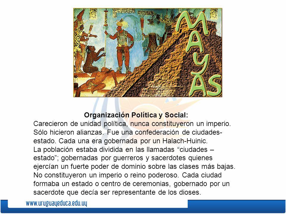 Organización Política y Social: Carecieron de unidad política, nunca constituyeron un imperio. Sólo hicieron alianzas. Fue una confederación de ciudad