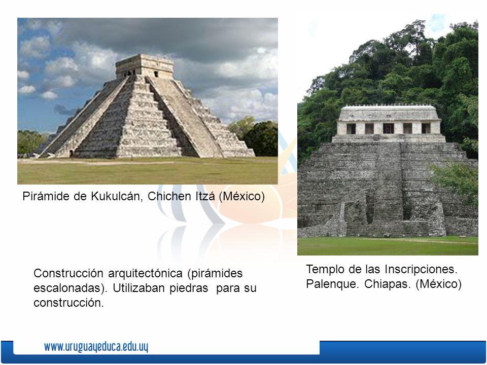 Construcción arquitectónica (pirámides escalonadas). Utilizaban piedras para su construcción. Pirámide de Kukulcán, Chichen Itzá (México) Templo de la