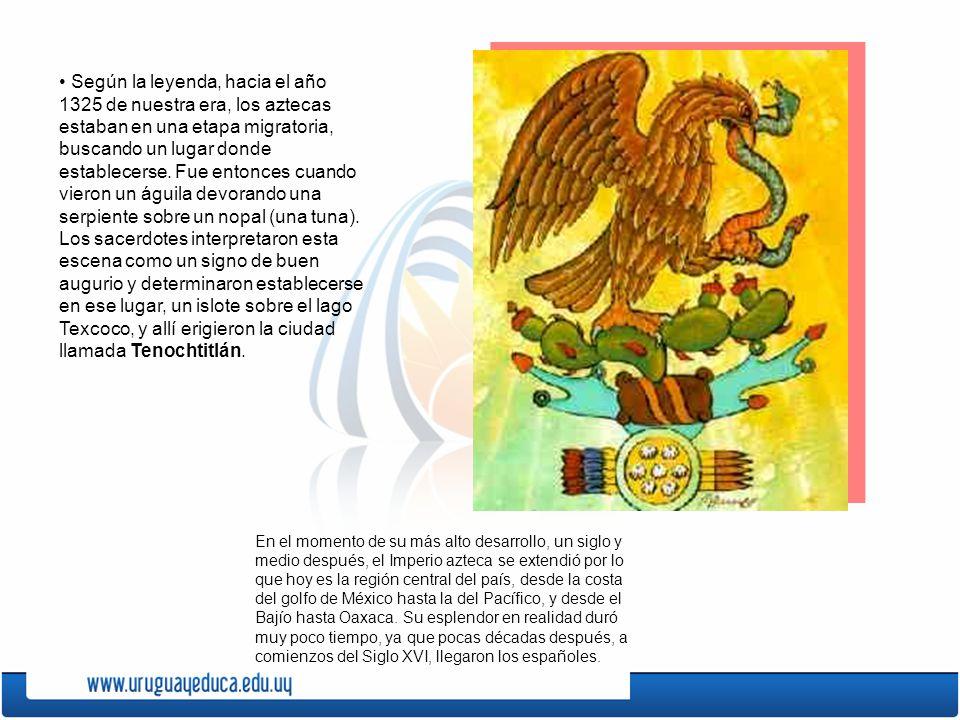 Según la leyenda, hacia el año 1325 de nuestra era, los aztecas estaban en una etapa migratoria, buscando un lugar donde establecerse. Fue entonces cu