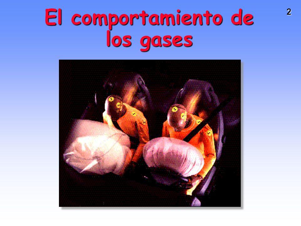 1 EL COMPORTAMIENTO DE LOS GASES Basado en el original del Prof.