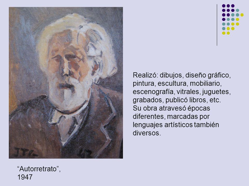 Autorretrato, 1947 Realizó: dibujos, diseño gráfico, pintura, escultura, mobiliario, escenografía, vitrales, juguetes, grabados, publicó libros, etc.