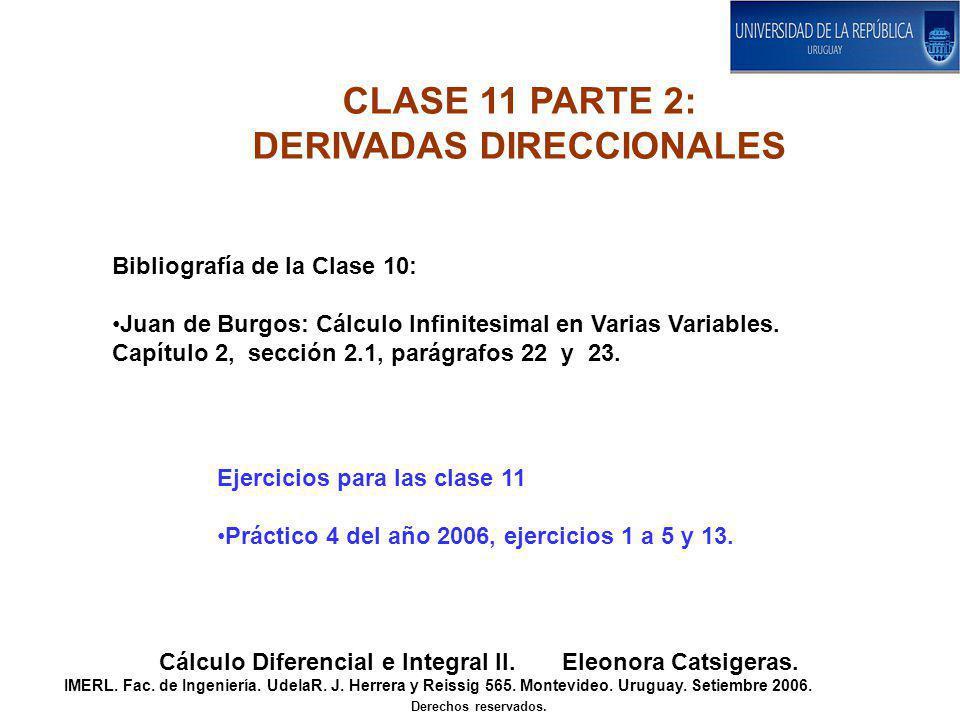 CLASE 11 PARTE 2: DERIVADAS DIRECCIONALES Cálculo Diferencial e Integral II.