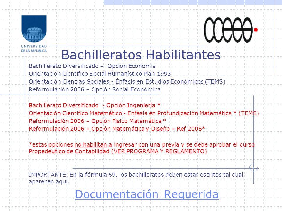 Bachilleratos Habilitantes Bachillerato Diversificado – Opción Economía Orientación Científico Social Humanístico Plan 1993 Orientación Ciencias Socia