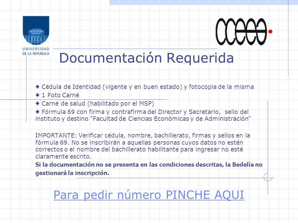 Cédula de Identidad (vigente y en buen estado) y fotocopia de la misma 1 Foto Carné Carné de salud (habilitado por el MSP) Fórmula 69 con firma y cont