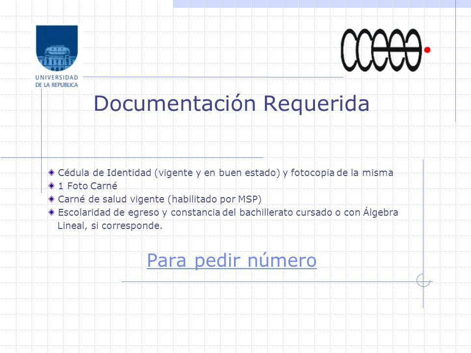 Cédula de Identidad (vigente y en buen estado) y fotocopia de la misma 1 Foto Carné Carné de salud vigente (habilitado por MSP) Escolaridad de egreso