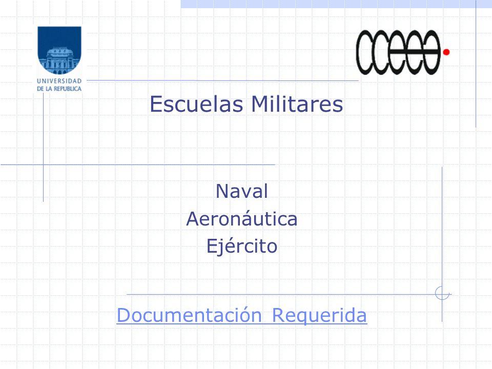 Escuelas Militares Naval Aeronáutica Ejército Documentación Requerida