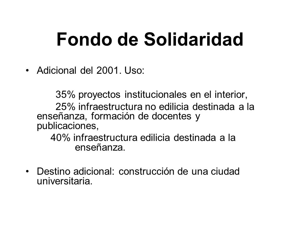 Fondo de Solidaridad Adicional del 2001.