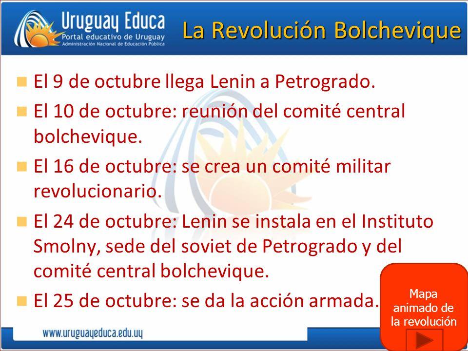 El 9 de octubre llega Lenin a Petrogrado. El 10 de octubre: reunión del comité central bolchevique. El 16 de octubre: se crea un comité militar revolu