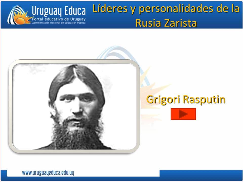 Grigori Rasputin Líderes y personalidades de la Rusia Zarista