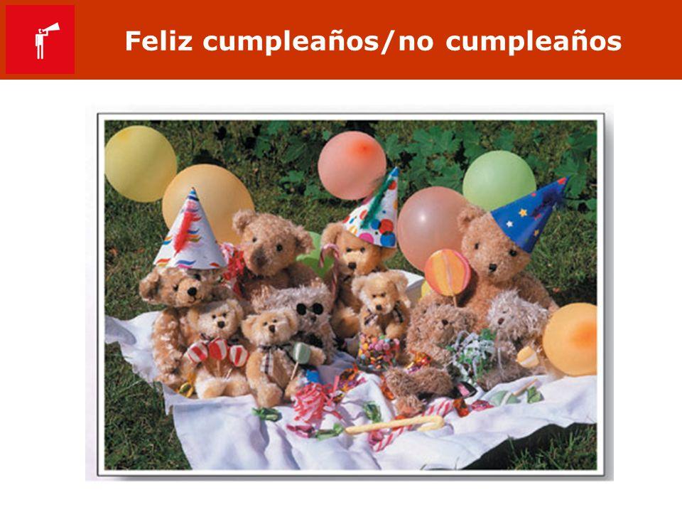 Feliz cumpleaños/no cumpleaños