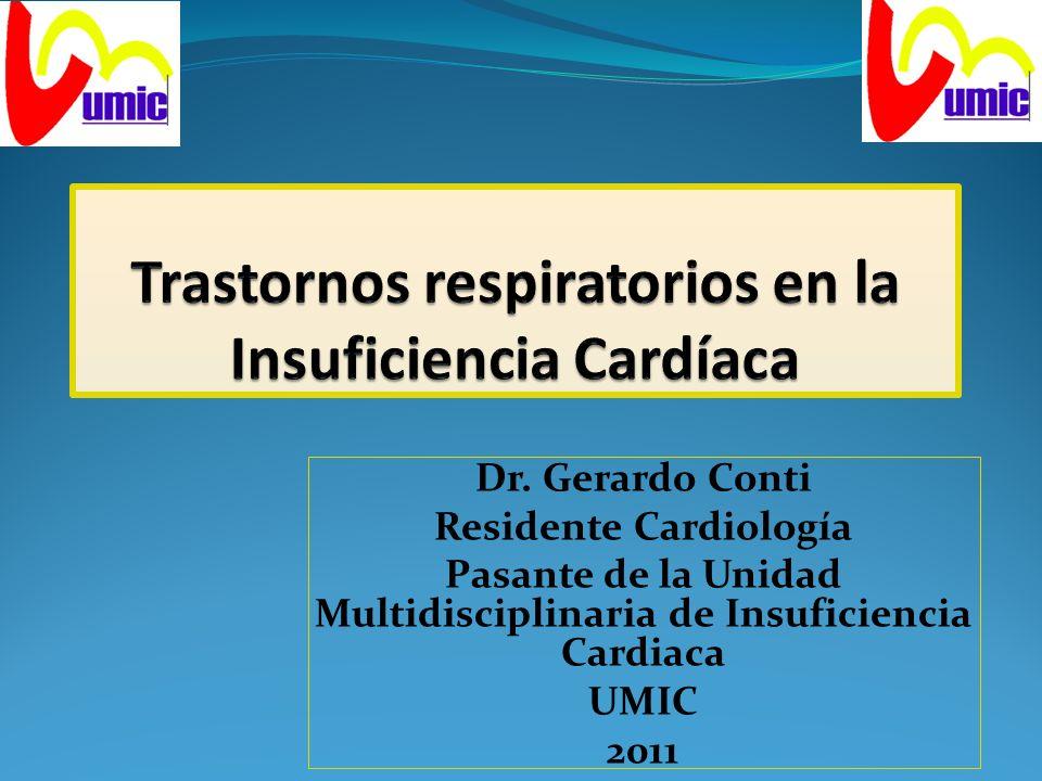 Dr. Gerardo Conti Residente Cardiología Pasante de la Unidad Multidisciplinaria de Insuficiencia Cardiaca UMIC 2011
