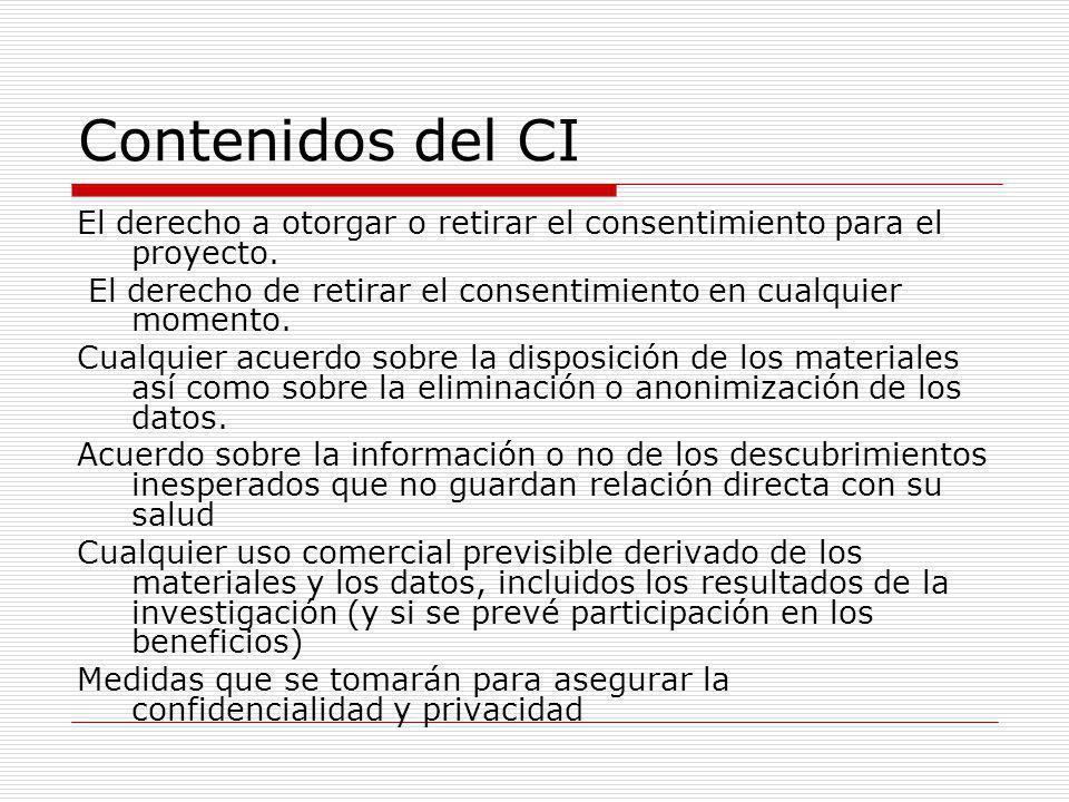 Contenidos del CI El derecho a otorgar o retirar el consentimiento para el proyecto.