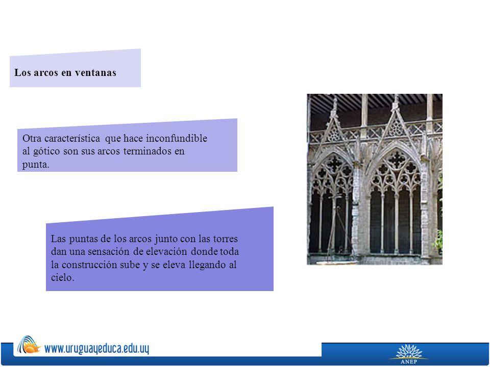 Los arcos en ventanas Otra característica que hace inconfundible al gótico son sus arcos terminados en punta. Las puntas de los arcos junto con las to
