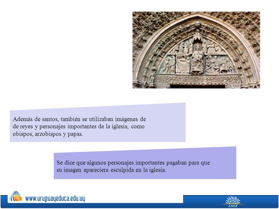 Además de santos, también se utilizaban imágenes de de reyes y personajes importantes de la iglesia, como obispos, arzobispos y papas. Se dice que alg