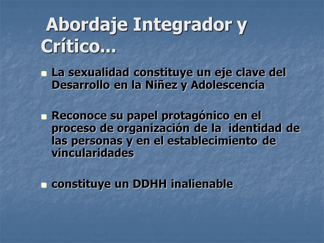 Abordaje Integrador y Crítico...Abordaje Integrador y Crítico...