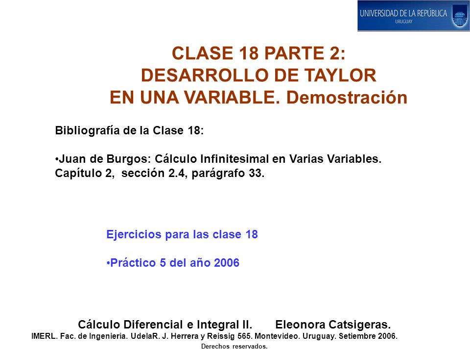 CLASE 18 PARTE 2: DESARROLLO DE TAYLOR EN UNA VARIABLE.