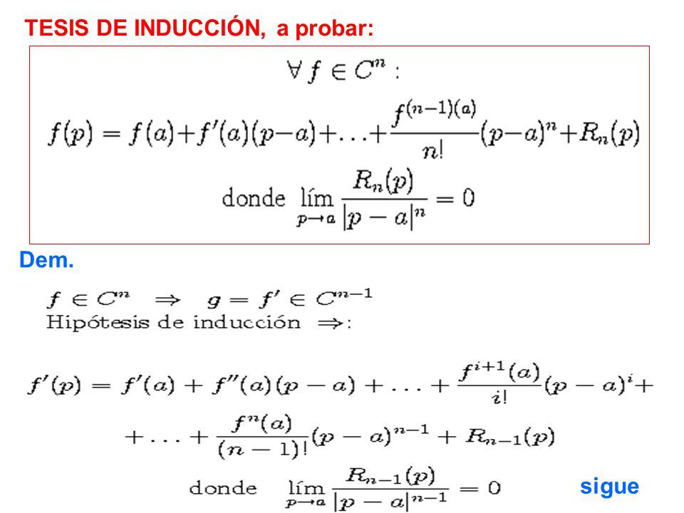 TESIS DE INDUCCIÓN, a probar: Dem. sigue