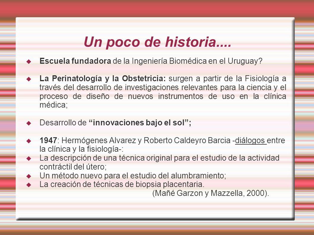 Un poco de historia....Escuela fundadora de la Ingeniería Biomédica en el Uruguay.