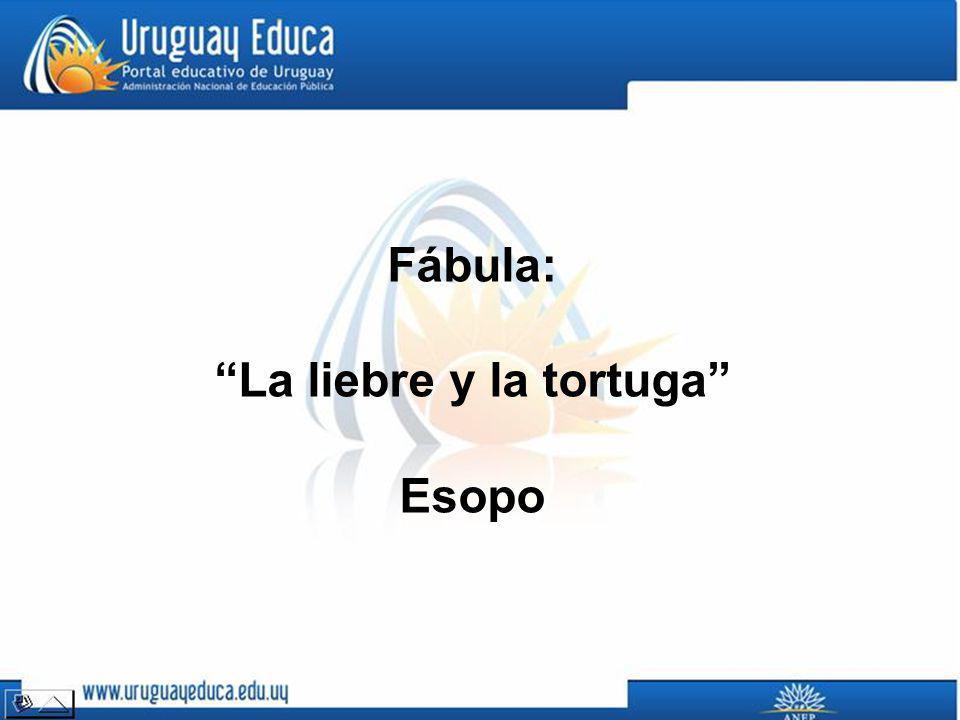 Fábula: La liebre y la tortuga Esopo