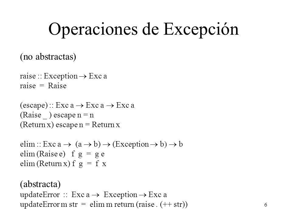7 Expresiones do La expresión do permite usar una sintaxis más legible para expresar programación monádica.